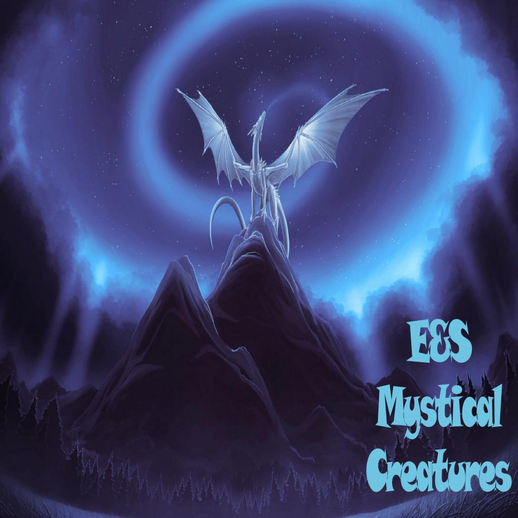 E&S Mystical Creatures